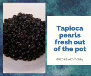 Tapioca pearls drizzled with honey